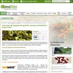Les ruses de langage des grandes marques alimentaires mises à jour