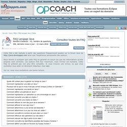 FAQ Langage Java, le club des développeurs et IT Pro