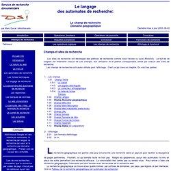 Le langage de recherche: le champ de recherche «Domaine géographique»