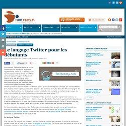 Le langage Twitter pour les débutants
