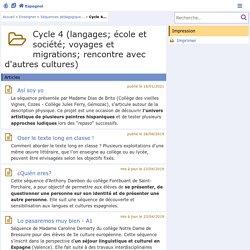 Cycle 4 (langages; école et société; voyages et migrations; rencontre avec d'autres cultures) - Espagnol