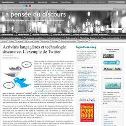 Activités langagières et technologie discursive. L'exemple de Twitter
