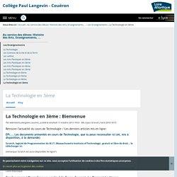 Collège Paul Langevin - Couëron - La Technologie en 3ème : Bienvenue