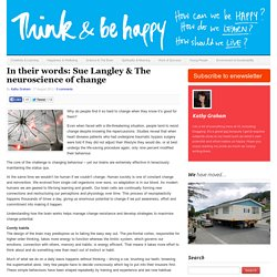 In their words: Sue Langley & The neuroscience of change - Think and Be Happy