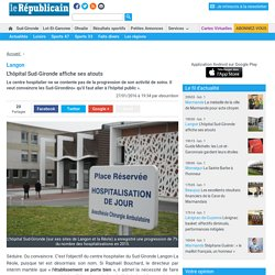 Langon. L'hôpital Sud-Gironde affiche ses atouts