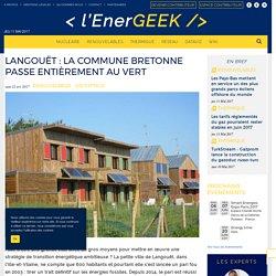 Langouët : la commune bretonne qui résiste aux énergies fossiles