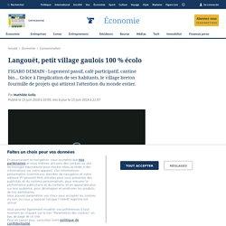 Langouët, petit village gaulois 100% écolo