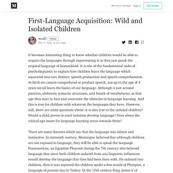 First-Language Acquisition: Wild and Isolated Children