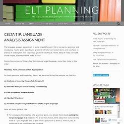 CELTA tip: language analysis assignment