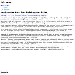 Sign Language Users Read Body Language Better
