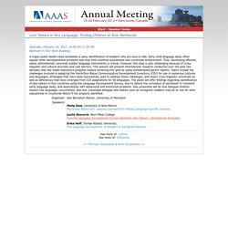 Session: Late Talkers in Any Language: Finding Children at Risk Worldwide (2012 AAAS Annual Meeting (16-20 February 2012))