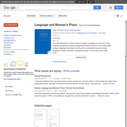 Language and Woman's Place: Text and Commentaries - Robin Tolmach Lakoff, Mar...