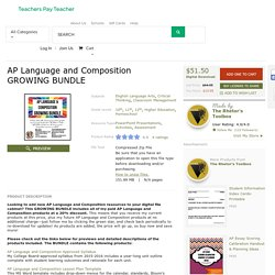 AP Language and Composition GROWING BUNDLE by The Rhetor's Toolbox