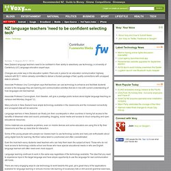 NZ language teachers 'need to be confident selecting tech'