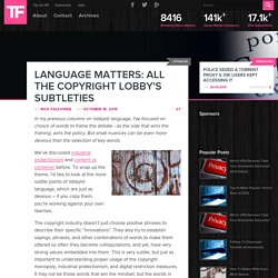 Language Matters: All The Copyright Lobby's Subtleties