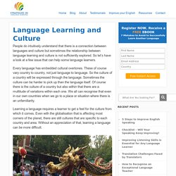 Language and Culture affect each other and language learning