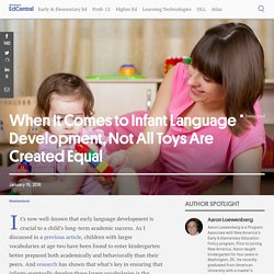 When It Comes to Infant Language Development, Not All Toys Are Created Equal
