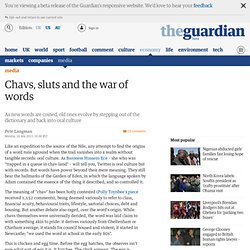Chavs, sluts and the war of words