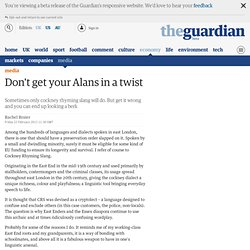 Don't get your Alans in a twist | Mind your language | Media