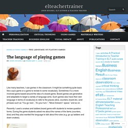 The language of playing games – elteachertrainer