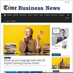Brush up your language skills with UK English Learning Courses Online