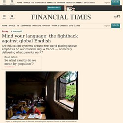 Mind your language: the fightback against global English