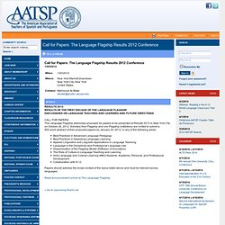 Call for Papers: The Language Flagship Results 2012 Conference - AATSP
