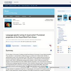Language‐specific tuning of visual cortex? Functional properties of the Visual Word Form Area