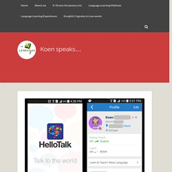 "One of the best language apps – ""HelloTalk""- Review plus my experience"