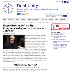 Roger Beeson British Sign Language Interpreter – A Personal Journey
