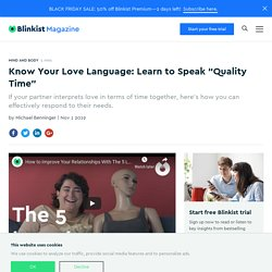 """Know Your Love Language: Learn to Speak """"Quality Time"""""""