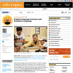 English-Language Learners and Academic Language