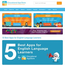 10 Best Apps for English Language Learners - Educational App Store