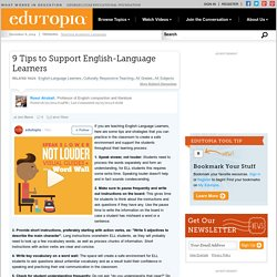 9 Tips to Support English-Language Learners