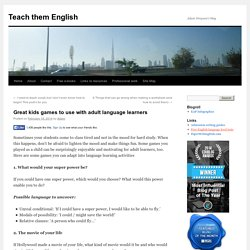 Great kids games to use with adult language learners