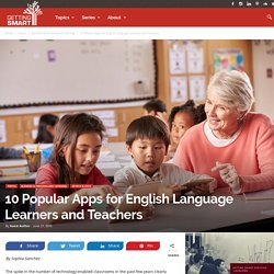 10 Popular Apps for English Language Learners and Teachers