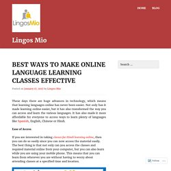 Best Ways to Make Online Language Learning Classes Effective