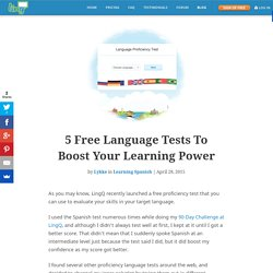 5 Free Language Tests To Boost Your Learning Power - 90 Days to Language Learning Glory