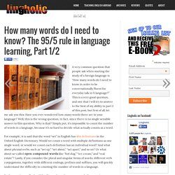 How many words do I need to know? The 95/5 rule in language learning, Part 1/2