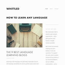 The 9 best language learning blogs — Whittled