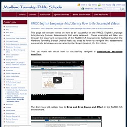 PARCC English Language Arts/Literacy How to Be Successful Videos