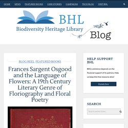 Frances Sargent Osgood and the Language of Flowers: A 19th Century Literary Genre of Floriography and Floral Poetry
