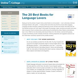 The 20 Best Books for Language Lovers » Online College Search