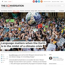 Language matters when the Earth is in the midst of a climate crisis