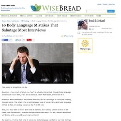 10 Body Language Mistakes That Sabotage Most Interviews