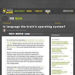 Is language the brains operating system? The Blogs at HowStuffWorks