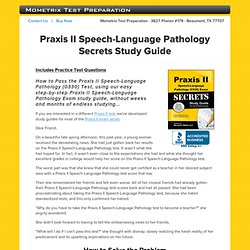 Praxis II Speech-Language Pathology Test Study Guide Reviews Praxis II Speech-Language Pathology Exam Practice Tips
