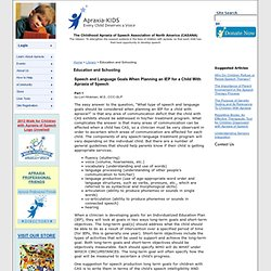 Speech and Language Goals When Planning an IEP for a Child With Apraxia of Speech - Apraxia-KIDS