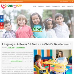 Language: A Powerful Tool on a Child's Development