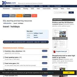 Topics for English language skills practice - travel / holidays - ESL activities